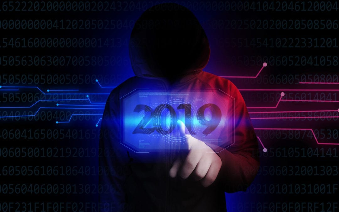 2019 Cybersecurity Forecast: What to Expect